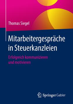 Mitarbeitergespräche in Steuerkanzleien von Siegel,  Thomas