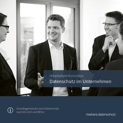 Mitarbeiterinformation – Datenschutz im Unternehmen von Meibers,  Johannes