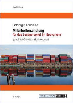 Mitarbeiterschulung für das Landpersonal im Seeverkehr von Freek,  Joachim
