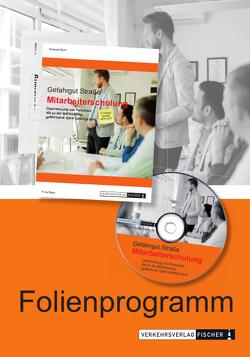 Mitarbeiterschulung Gefahrgut nach ADR 2021 – Folienprogramm von Mohr,  Norbert
