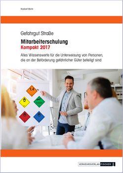 Mitarbeiterschulung Kompakt 2017 von Mohr,  Norbert