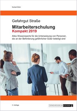 Mitarbeiterschulung Kompakt 2019 von Mohr,  Norbert