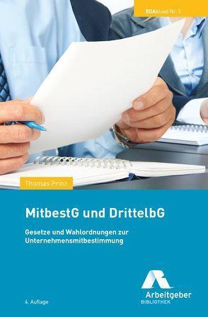 MitbestG und DrittelbG von Bundesvereinigung der Dt. Arbeitgeberverbände, Prinz,  Thomas