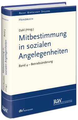Mitbestimmung in sozialen Angelegenheiten, Band 4 von Dahl,  Holger