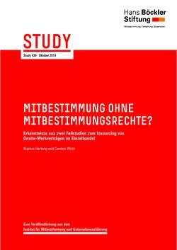 Mitbestimmung ohne Mitbestimmungsrechte? von Hertwig,  Markus, Wirth,  Carsten