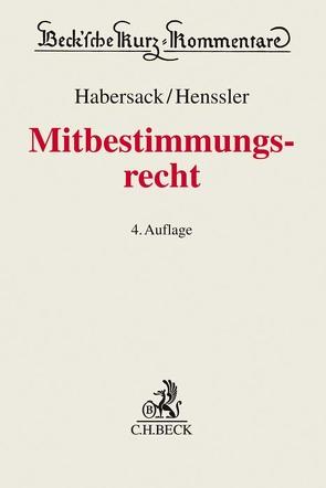 Mitbestimmungsrecht von Habersack,  Mathias, Hanau,  Peter, Henssler,  Martin, Ulmer,  Peter