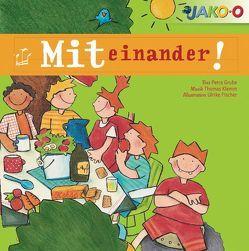 Miteinander! von Fischer,  Ulrike, Grube,  Petra, Klemm,  Thomas, pehnert&hoffmann GbR