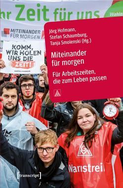Miteinander für morgen von Hofmann,  Jörg, Schaumburg,  Stefan, Smolenski,  Tanja