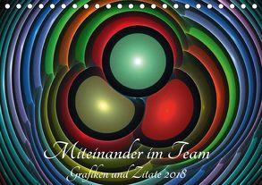 Miteinander im Team – Grafiken und Zitate 2018 (Tischkalender 2018 DIN A5 quer) von Schmitt,  Georg