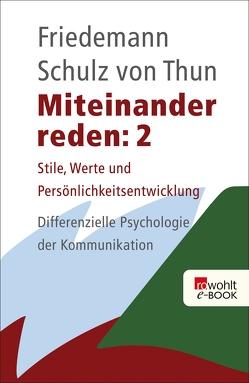 Miteinander reden 2 von Schulz von Thun,  Friedemann
