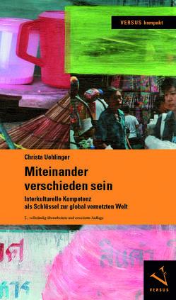 Miteinander verschieden sein von Uehlinger,  Christa