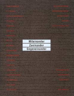 Miteinander – Zueinander – Gegeneinander von Breicha,  Otto, Klocker,  Hubert, Rühm,  Gerhard