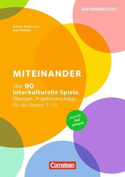 Miteinander (2. Auflage) von Rademacher,  Helmolt, Wilhelm,  Maria