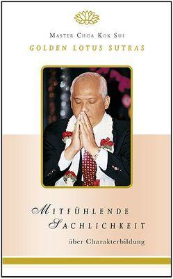 Mitfühlende Sachlichkeit von Choa Kok Sui,  Master, Choa,  Kok Sui