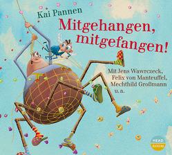 Mitgehangen, mitgefangen! von Großmann,  Mechthild, Pannen,  Kai, Singer,  Theresia, u.v.a., von Manteuffel,  Felix, Wawrczeck,  Jens