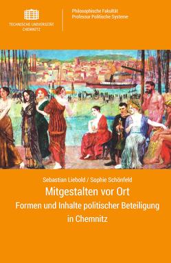 Mitgestalten vor Ort von Liebold,  Sebastian, Schönfeld,  Sophie