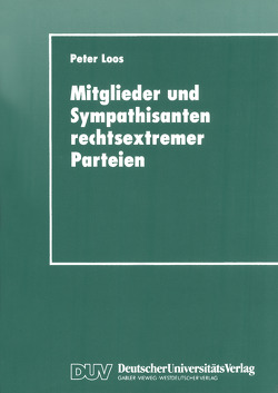 Mitglieder und Sympathisanten rechtsextremer Parteien von Loos,  Peter