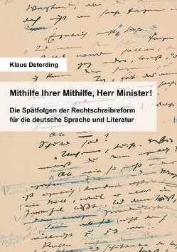 Mithilfe Ihrer Mithilfe, Herr Minister! von Klaus,  Deterding