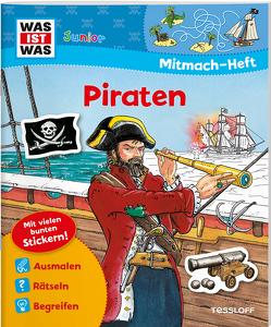 Mitmach-Heft Piraten von Kiefmann,  Elisabeth, Marti,  Tatjana, Steinbach,  Gerda, Stiefenhofer,  Martin, Walther,  Max