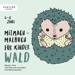 Mitmach-Malbuch für Kinder – WALD von Schönfeld,  Alexandra