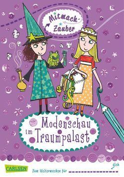 Mitmach-Zauber, Band 2: Modenschau im Traumpalast von Edwards,  Marnie, Hodgkinson,  Leigh, Kälble,  Brigitte