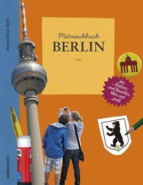 Mitmachbuch Berlin von Radiguès,  Gaelle