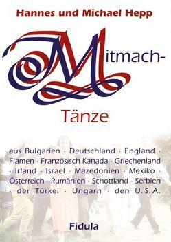 Mitmachtänze-Tanzbeschreibungen von Hepp,  Hannes, Hepp,  Michael