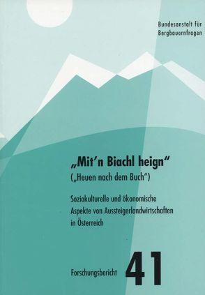 Mit'n Biachl heign (Heuen nach dem Buch) von Groier,  Michael