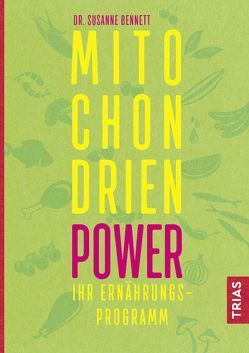 Mitochondrien-Power von Bennett,  Susanne, Snowdon,  Bettina