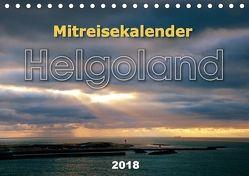 Mitreisekalender 2018 Helgoland (Tischkalender 2018 DIN A5 quer) von Krampe,  Martin