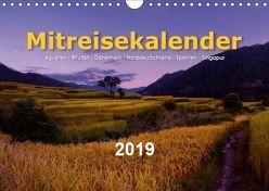 Mitreisekalender 2019 Ägypten – Bhutan – Dänemark – Norddeutschland – Spanien – Singapur (Wandkalender 2019 DIN A4 quer) von Krampe,  Martin