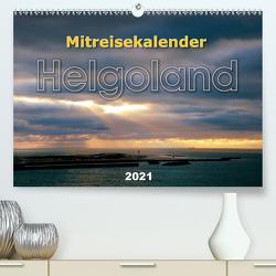 Mitreisekalender 2021 Helgoland (Premium, hochwertiger DIN A2 Wandkalender 2021, Kunstdruck in Hochglanz) von Krampe,  Martin