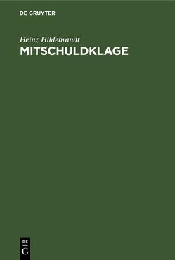 Mitschuldklage von Hildebrandt,  Heinz