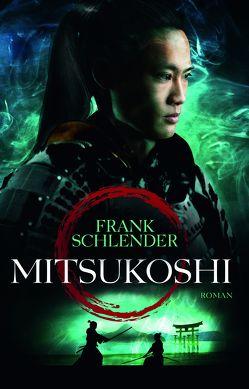 Mitsukoshi von Schlender,  Frank