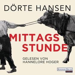 Mittagsstunde von Hansen,  Dörte, Hoger,  Hannelore