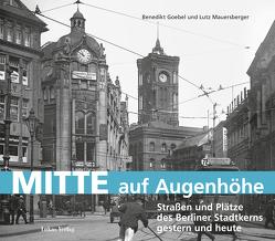 Mitte auf Augenhöhe von Goebel,  Benedikt, Mauersberger,  Lutz