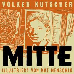 Mitte von Kreye,  Walter, Kutscher,  Volker, Menschik,  Kat, Scheicher,  Leonard, von Manteuffel,  Felix