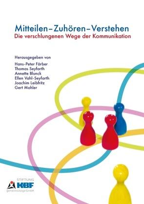 Mitteilen – Zuhören – Verstehen von Färber,  Hans-Peter