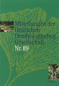 Mitteilungen der Deutschen Dendrologischen Gesellschaft Band 89