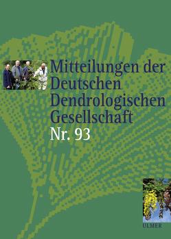 Mitteilungen der Deutschen Dendrologischen Gesellschaft, Band 93