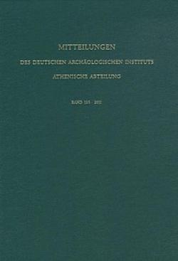 Mitteilungen des Deutschen Archäologischen Instituts, Athenische Abteilung. 2010 von Niemeier,  Wolf-Dietrich, Senff,  Reinhard