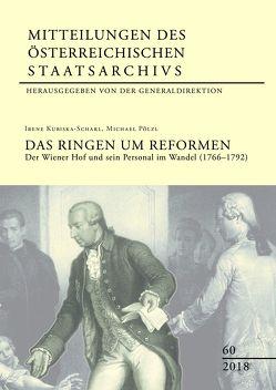 Mitteilungen des Österreichischen Staatsarchivs Band 60: Das Ringen um Reformen von Generaldirektion des österreichischen