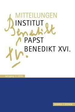 Mitteilungen Institut-Papst-Benedikt XVI. von Heibl,  Franz-Xaver, Schaller,  Christian, Voderholzer,  Rudolf