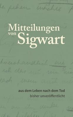 Mitteilungen von Sigwart von Signer,  Peter