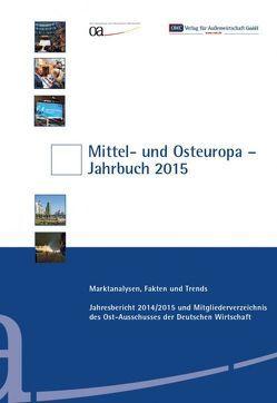 Mittel- und Osteuropa Jahrbuch 2015 von OWC Verlag für Außenwirtschaft GmbH