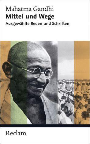 Mittel und Wege von Dharampal-Frick,  Gita, Gandhi,  Mahatma