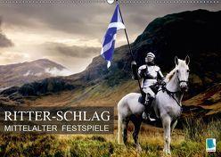 Mittelalter Festspiele: Ritter-Schlag (Wandkalender 2019 DIN A2 quer) von CALVENDO