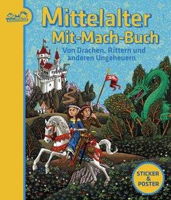 Mittelalter-Mit-Mach-Buch von Emödi,  Beata, Martini,  Andre