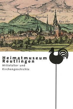 Mittelalter und Kirchengeschichte von Beitler,  Ute, Gnamm,  Susanne, Keller,  Andreas, Neumann,  Peter, Schröder,  Martina, Ströbele,  Werner