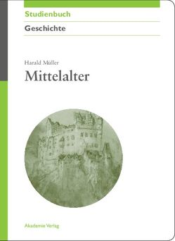 Mittelalter von Mueller,  Harald